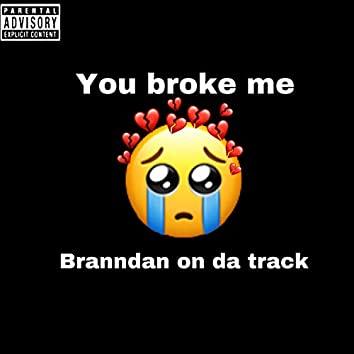 You Broke Me (slowed And Reverbed)