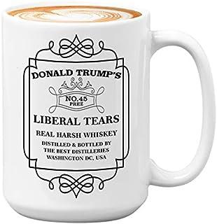 Donald Trump Coffee Mug – Donald Trump No.45 Liberal – Tears Real Harsh..