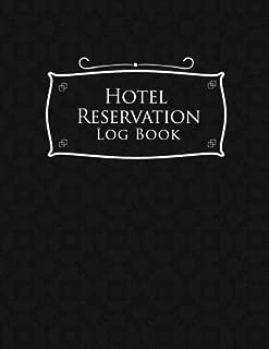 Hotel Reservation Log Book: Booking Keeping Ledger, Reservation Book, Hotel Guest Book Template, Reservation Paper, Black Cover (Volume 25)