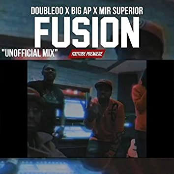 Fusion (feat. Big AP & Double00)