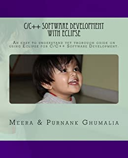 C/C++ Software Development with Eclipse by [Purnank Ghumalia, Meera Ghumalia]