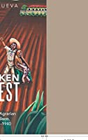 Forsaken Harvest: Haciendas and Agrarian Reform in Jalisco, Mexico: 1915–1940