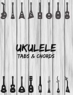 Ukulele Tabs & Chords: Music Sheet Book Four Strings Tablature Blank Space For Chord Staffs & Title - Grey Wood (Large 8.5