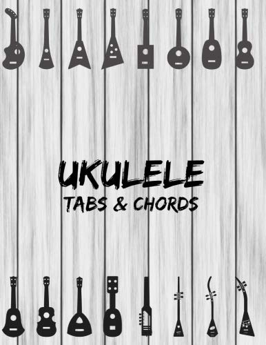 """Ukulele Tabs & Chords: Music Sheet Book Four Strings Tablature Blank Space For Chord Staffs & Title - Grey Wood (Large 8.5"""" x 11"""" Size)"""