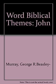 Word Biblical Themes: John - Book  of the Word Biblical Themes
