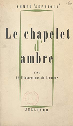 Le chapelet d'ambre: Avec 14 illustrations de l'auteur (French Edition)