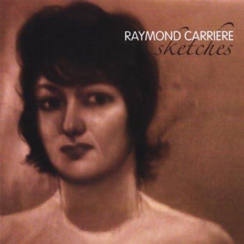 Raymond Carriere