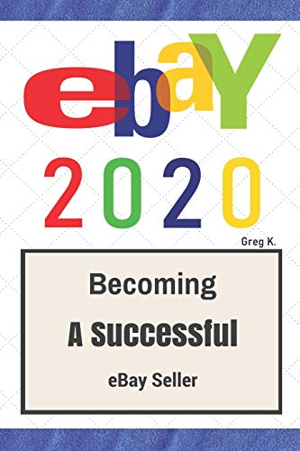 Ebay How To Sell On Ebay And Make Money For Beginners 2020 Update Buy Online In Gambia Createspace Independent Publishing Platform Products In Gambia See Prices Reviews And Free