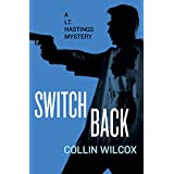 Switchback (The Lt. Hastings Mysteries Book 17) (English Edition)
