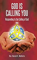 God Is Calling You: Responding to the Calling of God