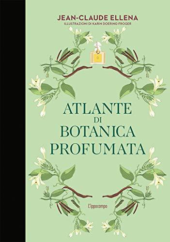 Atlante di botanica profumata