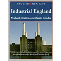 English Heritage Book of Industrial England (English Heritage (Paper))