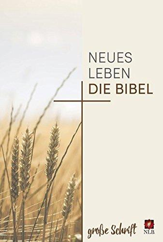 Neues Leben. Die Bibel - große Schrift