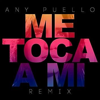 Me Toca a Mi (Remix)