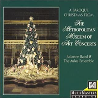 A Baroque Christmas from the Metropolitan Museum of Art Concerts