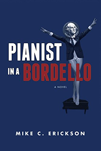 Book: Pianist in a Bordello by Mike C. Erickson