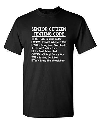 Senior Texting Graphic Novelty Sarcastic Funny T Shirt XL Black