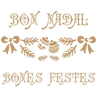 TODO-STENCIL Deco Fiesta 028 Bon Nadal. Medidas aproximadas: Medida Exterior 20 x 20 cm Medida del diseño:18 x 13,4 cm