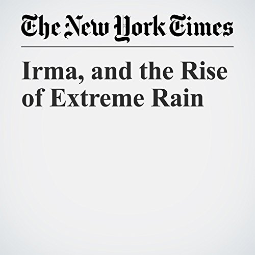Irma, and the Rise of Extreme Rain copertina
