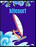 Kitesurf: kiteSurf Composition notebook: wide lined journal kitesuf lovers, Daily notebook for kids, students and teens, perfect for school, college, ... 120 pages, gifts Ideas in Holiday, Halloween