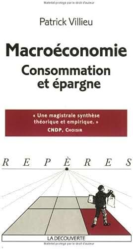 Macroéconomie : consommation et épargne