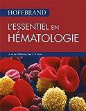 Hoffbrand - L'essentiel en hématologie