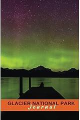 Glacier National Park Journal: Aurora Borealis (America's National Parks Series) Paperback