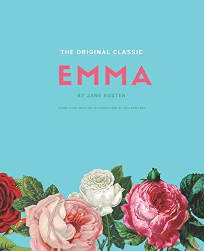 Emma: The Original Classic by Jane Austen - Modern Cover Version, Annotated with an...