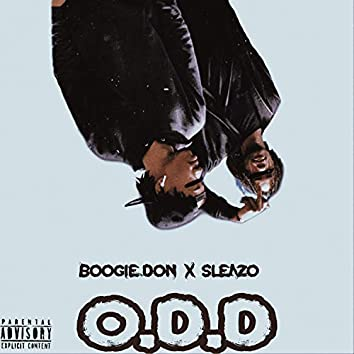 O.D.D (feat. Sleazo)