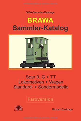 Brawa Sammler-Katalog Spur 0, G + TT Farbversion: