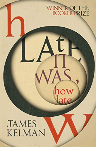 How Late It Was How Late (English Edition)