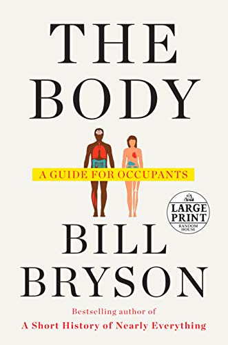 The Body: A Guide for Occupants (Random House Large Print)