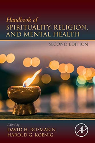 Compare Textbook Prices for Handbook of Spirituality, Religion, and Mental Health 2 Edition ISBN 9780128167663 by Rosmarin, David H.,Koenig, Harold G.