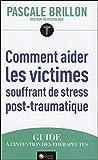Comment aider les victimes souffrant de stress post-traumatique - AMBRE - 07/02/2011