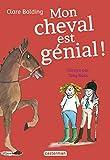 Mon cheval très spécial, Tome 3 - Mon cheval est génial !