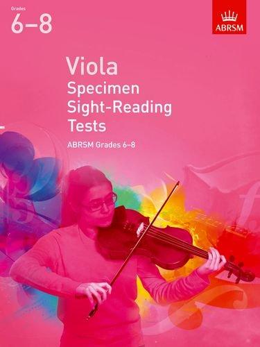 Viola Specimen Sight-Reading Tests, ABRSM Grades 6-8: from 2012 (ABRSM Sight-reading)