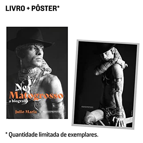 Ney Matogrosso (Pré-venda com brinde): A biografia