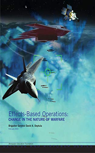 Effects-based Operations: Change In The Nature Of Warfare (English Edi