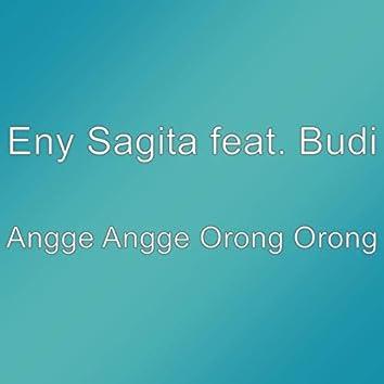 Angge Angge Orong Orong