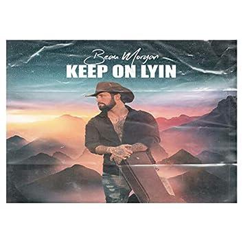 Keep on Lyin'
