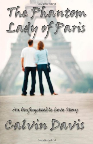 Book: The Phantom Lady of Paris by Calvin Davis