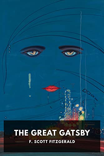 The Great Gatsby: (Literature & Romance) [Annotated] (English Edition)