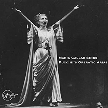 Maria Callas Sings Puccini's Operatic Arias