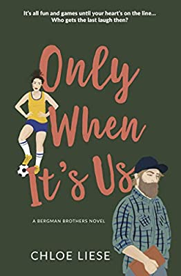 Only When It's Us (Bergman Brothers Book 1)
