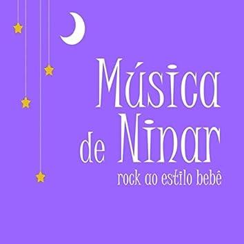 Música de Ninar: Rock ao Estilo Bebê