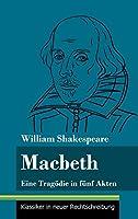 Macbeth: Eine Tragoedie in fuenf Akten (Band 144, Klassiker in neuer Rechtschreibung)