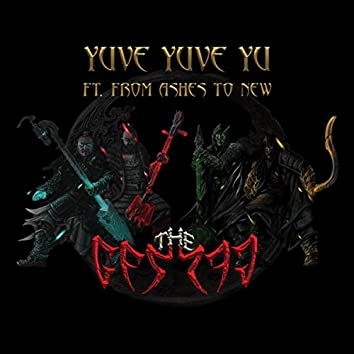 Yuve Yuve Yu (feat. From Ashes to New)