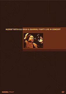 Nusrat Fateh Ali Khan & Qawwali Party: Live in Concert