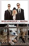 Mocadoodle Mafia