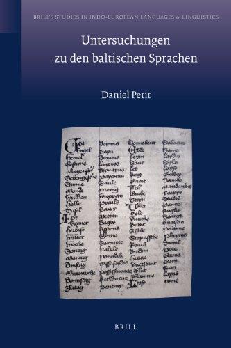 Untersuchungen Zu Den Baltischen Sprachen (Brill's Studies in Indo-European Languages & Linguistics, Band 4)